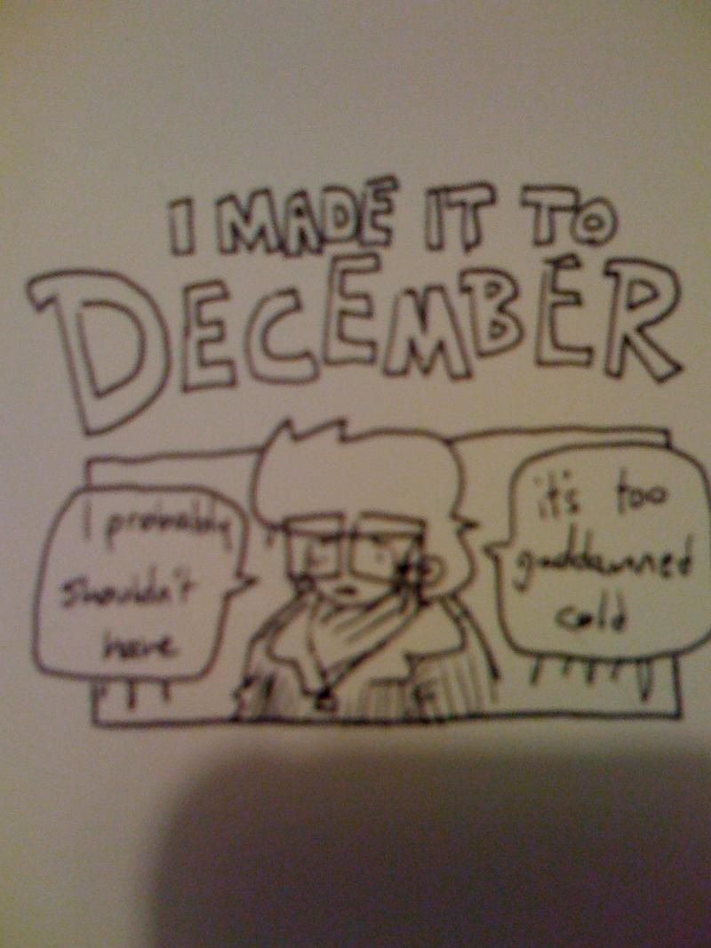 i made it to december